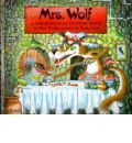 Mrs. Wolf: A 3-Dimensional Picture Book