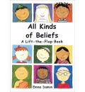All Kinds of Beliefs: a Lift-the-Flap Book
