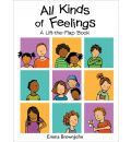 All Kinds of Feelings: a Lift-the-Flap Book