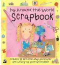 My Around the World Scrapbook: Includes Removable Postcards and Postcard Holder