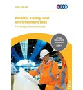 Health, Safety and Environment Test for Managers and Professionals: GT 200/14