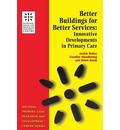 Better Buildings for Better Services: Innovative Developments in Primary Care