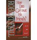 How Does God Treat His Friends?: Learning from the Book of Job