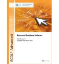 ECDL Advanced Syllabus 2.0 Module AM5 Database Using Access 2010