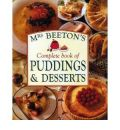 Mrs.Beeton's Complete Book of Puddings and Deserts