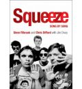 """""""Squeeze"""": Song by Song"""