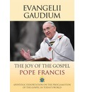 Evangelii Gaudium: The Joy of the Gospel