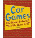 "Car Games: 100 Games to Avoid ""Are We There Yet?"""
