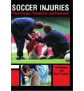 Soccer Injuries: Their Causes, Prevention and Treatment
