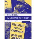 The British Immigration Courts: A Study of Law and Politics