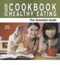 Student Cookbook: The Essential Guide