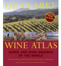 Oz Clarke Landscapes of Wine: A Grand Tour of the World's Greatest Wine Regions and Vineyards