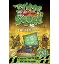 Slime Squad vs the Cyber Poos: Book 3