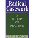 Radical Casework: A Theory of Practice