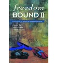 Freedom Bound: Documents on Women in Modern Australia II