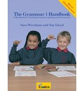 The Grammar Handbook 1: a Handbook for Teaching Grammar and Spelling