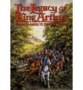 The Legacy of King Arthur