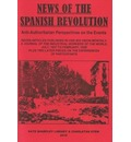 News of the Spanish Revolution: Anti-authoritarian Perspectives on the Events
