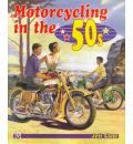 Motorcycling in the 50's
