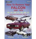 How to Restore Your Falcon 1966 - 1979