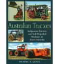 Australian Tractors: Indigenous Tractors and Self-Propelled Machines in Rural Australia