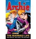 Archie: Married Life Book 2