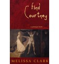 Find Courtney: A Psychological Thriller