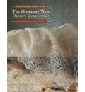 The Gossamer Webs Design Collection: Three Orenburg Shawls to Knit