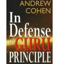 In Defense of the Guru Principle