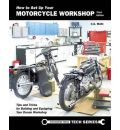 How to Set Up Your Motorcycle Workshop: A Guide for Building & Equipping Workshops That Work
