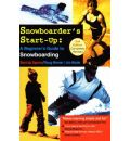 Snowboarder's Start-Up: A Beginner's Guide to Snowboarding