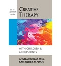 Creative Therapy with Children & Adolescents