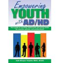 Empowering Youth with ADHD: Your Guide to Coaching Adolescents & Young Adults for Coaches, Parents, & Professionals