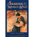 Seasons of a Mother's Heart