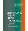 Spinal Cord Injury Desk Reference: Guidelines for Life Care Planning and Case Management