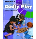 Godly Play: 20 Core Presentations for Winter