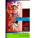 Sister Betty! God's Calling You!: A One of a Kind Gospel Comedy /