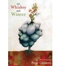 Of Whiskey and Winter: Prose Poems