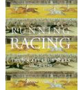 Running Racing: Jockey Club Years from 1750