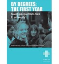 By Degrees: The First Year: From Care to University