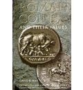 Roman Coins and Their Values: Republic and the Twelve Caesars.280 BC-AD 96 v. 1