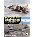 Wings of the Malvinas: The Argentine Air War Over the Falklands
