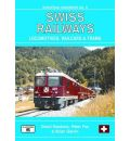 Swiss Railways: Locomotives, Multiple Units and Trams