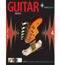 Better Guitar with Rockschool: Grade 4