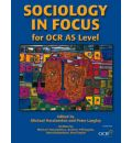 Sociology in Focus for OCR AS Level