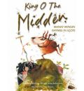 King o the Midden: Manky Mingin Rhymes in Scots