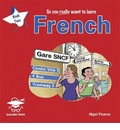 So You Really Want to Learn French: Book 2
