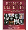 Fringe Benefits: The Good, the Bad, the Beautiful...and the O'Briens