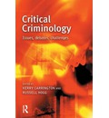 Critical Criminology: Issues, Debates, Challenges