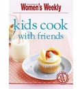 Kids Cook with Friends